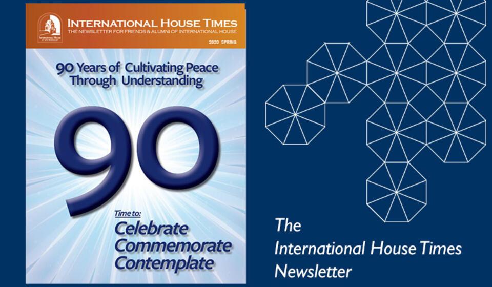 I-House Times Newsletter Spring 2020